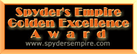 Spyder's Empire Golden Excellence Award